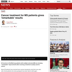 Cancer treatment for MS patients gives 'remarkable' results