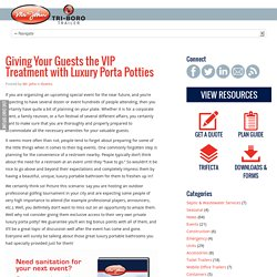 Giving Your Guests the VIP Treatment with Luxury Porta Potties