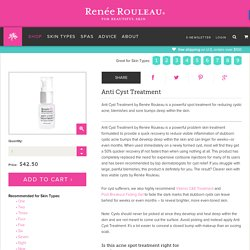 Anti-Cyst Treatment - Renee Rouleau® : Acne Product to Heal Cystic Acne Bumps and Blemishes