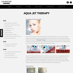 Acne Scar Removal and Treatment - Aqua JET Therapy