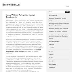 Benn Willcox Advances Spinal Treatments