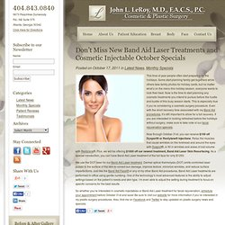 Atlanta Band Aid Laser Treatments & Cosmetic Injectable Specials