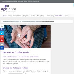 Treatments for dementia - Age Space