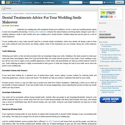Dental Treatments Advice for Your Wedding Smile Makeover