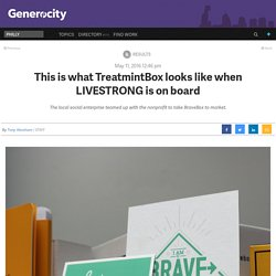 This is what TreatmintBox looks like when LIVESTRONG is on board - Generocity Philly