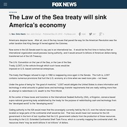 The Law of the Sea treaty will sink America's economy