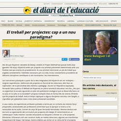 El treball per projectes: cap a un nou paradigma? (Pere Alsina Seguí)