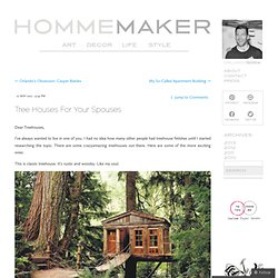Tree Houses For Your Spouses
