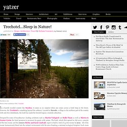 Treehotel...Sleep in Nature! | Yatzer - StumbleUpon