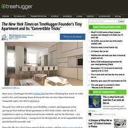 "The New York Times on TreeHugger Founder's Tiny Apartment and Its ""Convertible Tricks"""