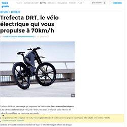 Trefecta DRT, le vélo électrique qui vous propulse à 70km/h