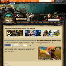Treffsicherheits-Jäger Klassenguide – WoW: Mists of Pandaria