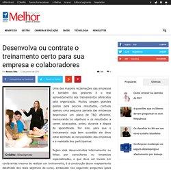 Desenvolva ou contrate o treinamento certo para sua empresa e colaboradores - Revista Melhor - Gestão de Pessoas