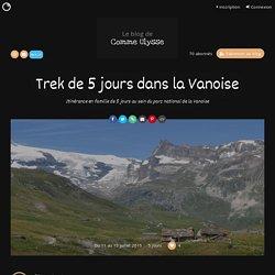 Trek de 5 jours dans la Vanoise