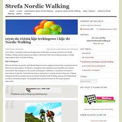 czym się różnią kije trekingowe i kije do Nordic Walking