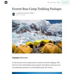 Everest Base Camp Trekking Packages - messenger tours and travel - Medium