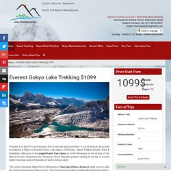 Everest Gokyo Lake Trekking - Nepal trekking paradise of Himalaya trek