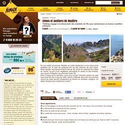 Cimes et sentiers de Madère - Nomade Aventure