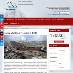 Upper Mustang Trekking - Nepal Trekking, Wilderness Adventure Trekking