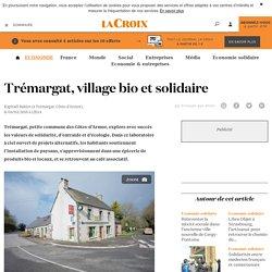 Trémargat, village bio etsolidaire - La Croix