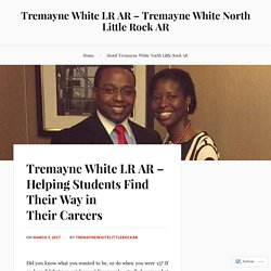 Tremayne White LR AR – Helping Students Find Their Way in Their Careers