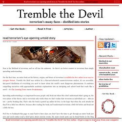 Tremble the Devil — the story of terrorism as Jesus Christ, James Bond, and Osama bin Ladin would tell it.