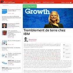 Tremblement de terre chez IBM