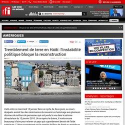 Tremblement de terre en Haïti: l'instabilité politique bloque la reconstruction - Amériques