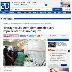 Bretagne: Les tremblements de terre représentent-ils un risque?