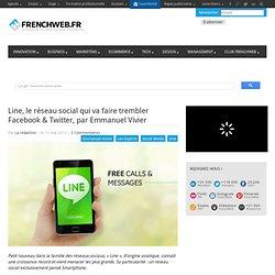 Line, le réseau social qui va faire trembler Facebook & Twitter, par Emmanuel Vivier