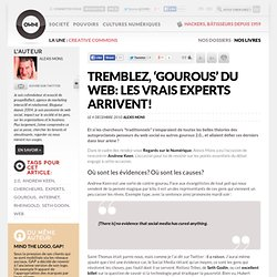 Tremblez, 'gourous' du web: les vrais experts arrivent! » Article » OWNI, Digital Journalism