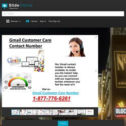 Tremendous Gmail Customer Support By 1-877-776-6261 Toll Free Gmail Contact Number PowerPoint Presentation PPT