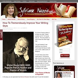 How To Tremendously Improve Your Writing Style - SylvianeNuccio.com
