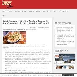 Voici Comment Faire Une Sublime Trempette Aux Crevettes Et À L'Ail… Vous En Raffolerez ! »