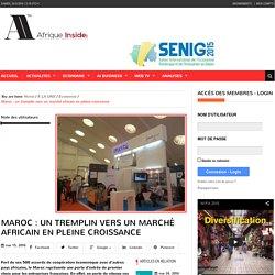 Maroc : un tremplin vers un marché africain en pleine croissance