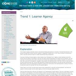 Trend 1: Learner Agency