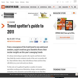Trend spotter's guide to 2011