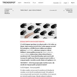 TREND TABLET – Q&A Z CECILE POIGNANT