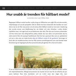 Hur snabb är trenden för hållbart mode? » ellinor01