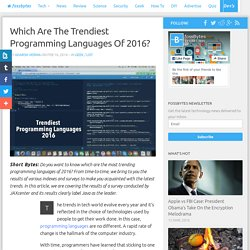 Which Are The Trendiest Programming Languages Of 2016?