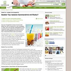 Bubble Tea – trendiges Erfrischungsgetränk