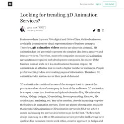 Looking for trending 3D Animation Services? - James Acuff - Medium