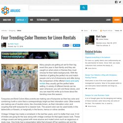 Four Trending Color Themes for Linen Rentals