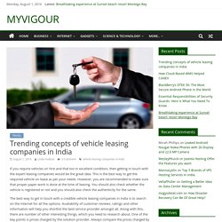 Trending concepts of vehicle leasing companies in India - MYVIGOUR