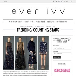 Trending: Counting Stars - Ever Ivy Premium Clothing