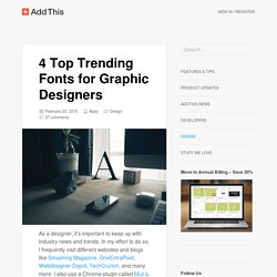 4 Top Trending Fonts for Graphic Designers