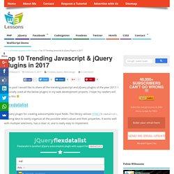 Top 10 Trending Javascript & jQuery Plugins in 2017