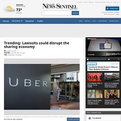 Trending: Lawsuits could disrupt the sharing economy