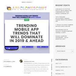 Trending Mobile App Trends That Will Dominate in 2019 & Ahead