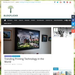 Trending Printing Technology in the World